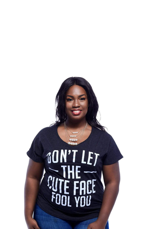Don't Let The Cute Face Fool You Dolman T-Shirt