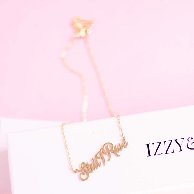 """Still I Rise"" Necklace - Izzy & Liv -"