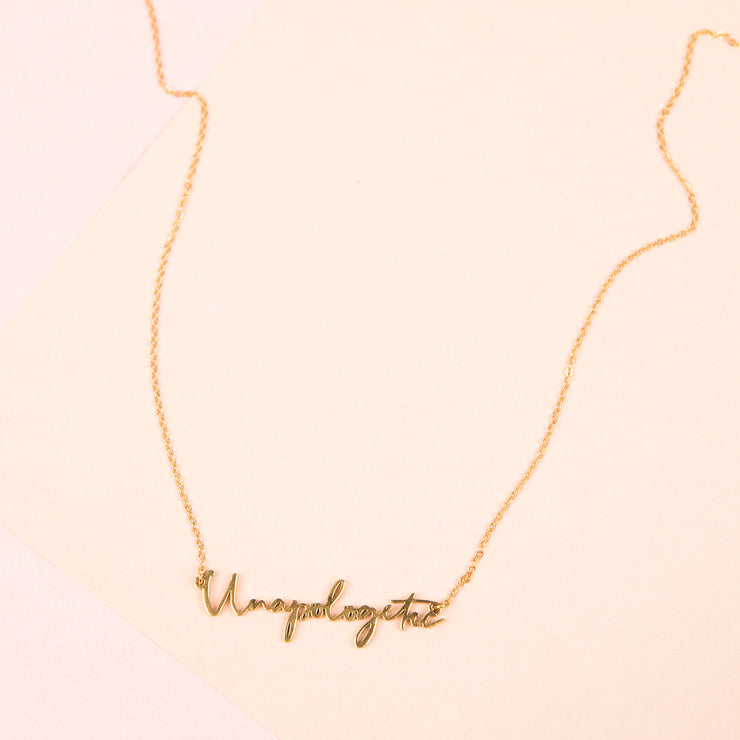 """Unapologetic"" Script Necklace (18k gold or silver plated)"