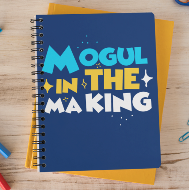 Mogul In The Making Notebook