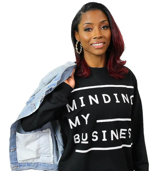 Minding My Business Lightweight Sweatshirt