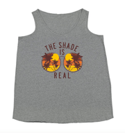 The Shade Is Real Tank - Izzy & Liv - graphic tee
