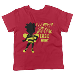 You Wanna Rumble with the Bee Huh? Youth Tee