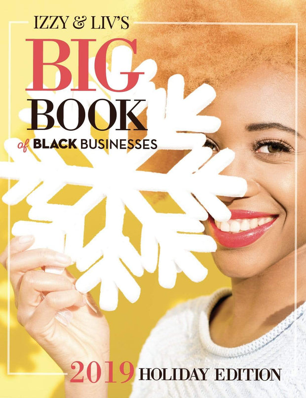 Big Book of Black Businesses – 2019 Holiday Edition - Izzy & Liv - book