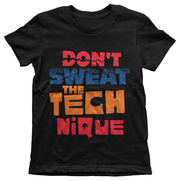 Don't Sweat The Technique Boys Tee - Izzy & Liv - kid tee