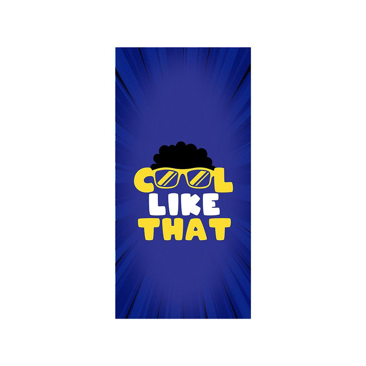 Cool Like That Poster Decal