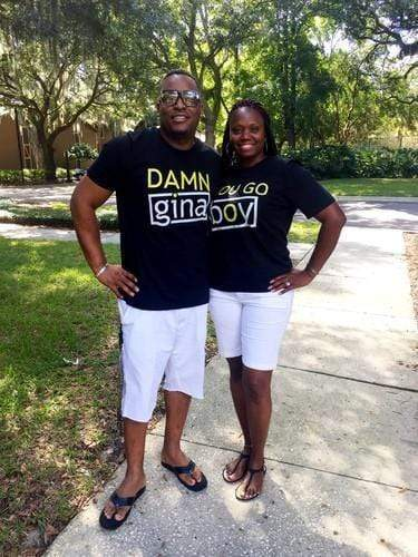 Damn Gina and/or You Go Boy Couples T-Shirt (add seperately) - Izzy & Liv - couples graphic tees