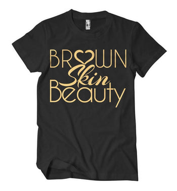 Brown Skin Beauty T-Shirt - Izzy & Liv - crew neck