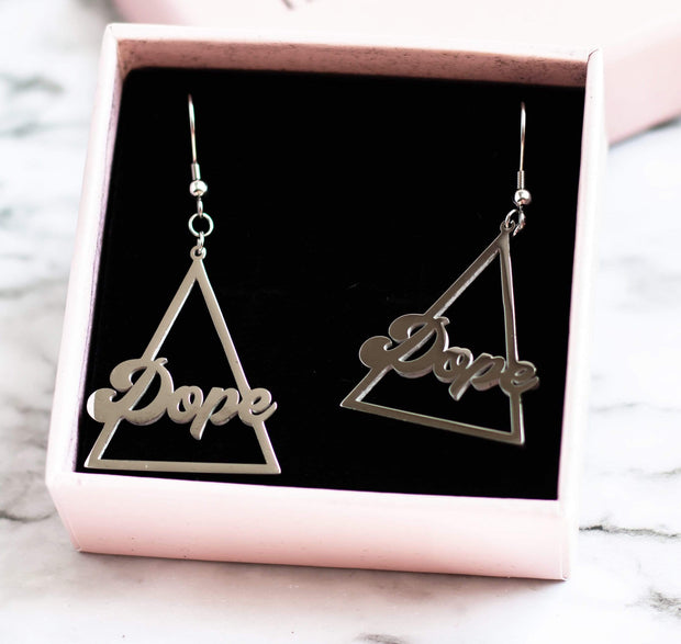"""Dope"" Earrings"
