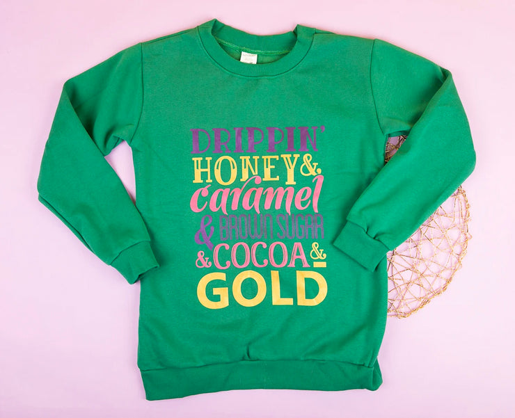 Drippin' Honey Sweatshirt (Green)