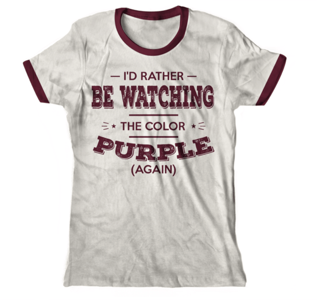 Graphic Tee - I'd Rather Be Watching The Color Purple T-Shirt