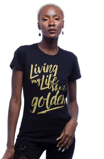 Graphic Tee - Living My Life Like It's Golden Metallic Print Tee