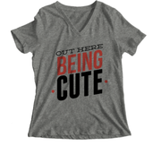 Graphic Tee - Out Here Being Cute V-Neck T-Shirt