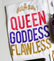 Queen. Goddess. Flawless. Glitter Tee - Izzy & Liv - graphic tee
