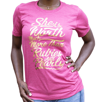 Graphic Tee - She Is Worth More Than Rubies  Gold Foil Tee