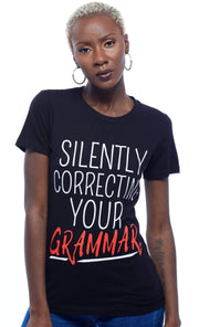 Graphic Tee - Silently Correcting Your Grammar T-Shirt