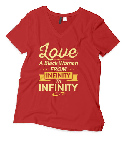 Love A Black Woman From Infinity V-Neck T-Shirt