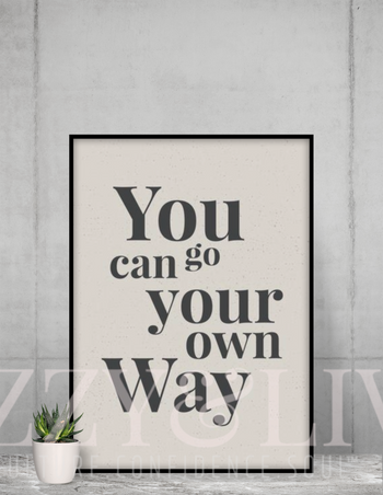 Go Your Way Printable Art