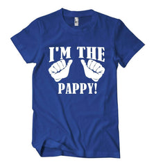 I'm The Pappy! T-Shirt - Izzy & Liv - 1