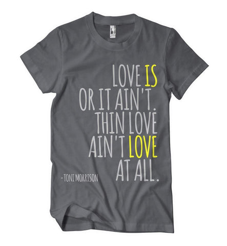 Love Is Or It Ain't T-Shirt - Izzy & Liv