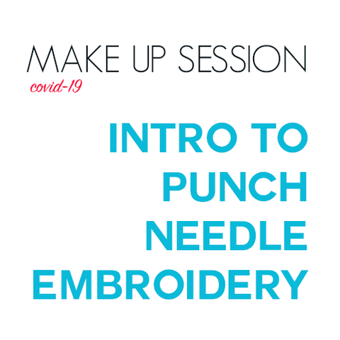 Intro to Punch Needle (covid-caused reschedule)