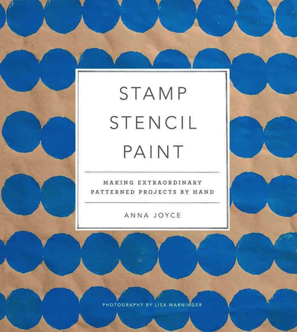 Stamp Stencil Paint by Anna Joyce