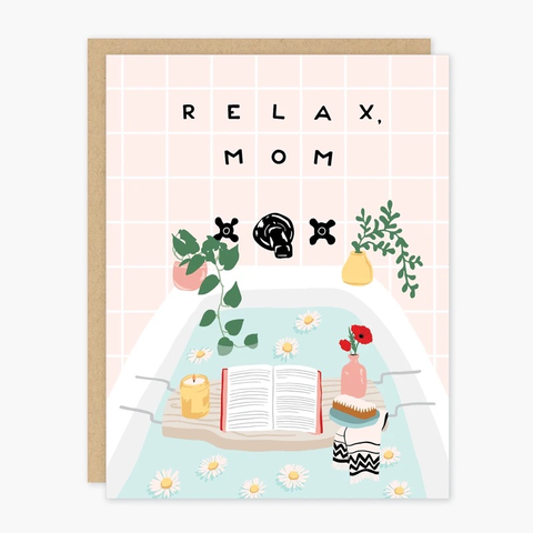 Party of One Relax Mom Card