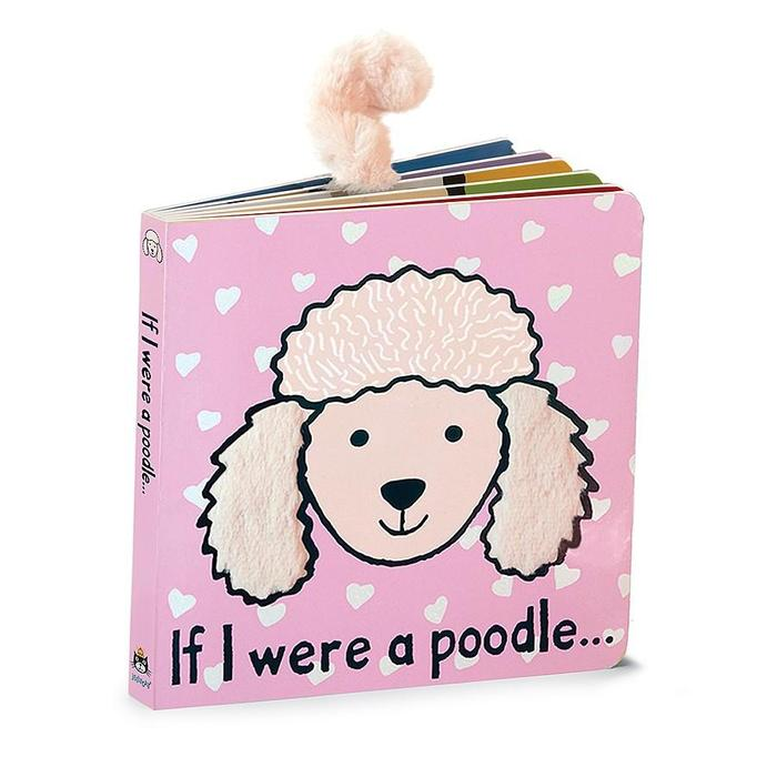 Board book for baby. If I Were a Poodle board book features darling graphics and sensory activities. From Jellycat