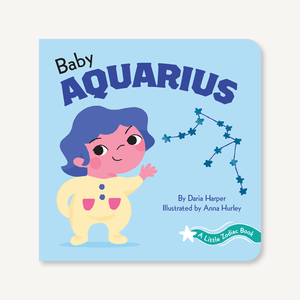 'A Little Zodiac Book : Baby Aquarius' | by Daria Harper