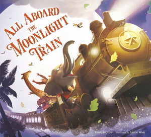 'All Aboard the Moonlight Train' Book | by Kristyn Crow