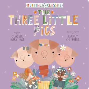 'The Three Little Pigs' Bedtime Classics Book | based on the Classic Fairy Tale