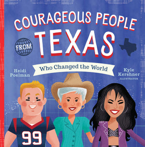 'Courageous People From Texas' Book | by Heidi Poelman