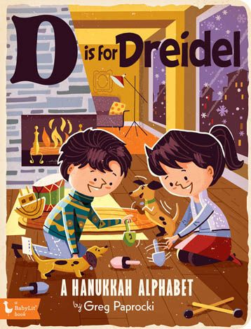 'D is for Dreidel' | A Baby Lit Book | by Greg Paprocki