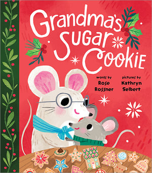 'Grandma's Sugar Cookie' Book | by Rose Rossner