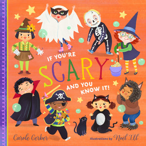 If You're Scary and You Know It Board Book | by Carole Gerber
