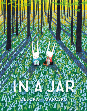 'In a Jar' Book | by Deborah Marcero