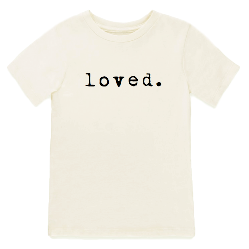 Tenth & Pine | Loved Short Sleeve Organic Tee