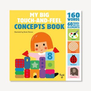 'My Big Touch-and-Feel Concepts' Book | by Xavier Deneux