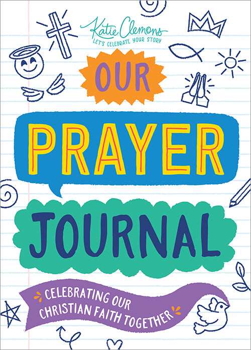 'Our Prayer Journal' Celebrating Our Christian Faith Together | by Katie Clemons
