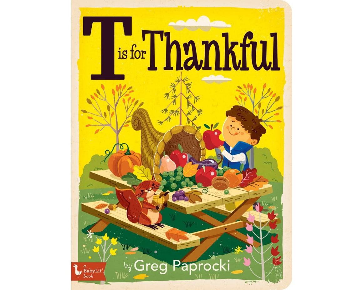 'T is for Thankful' | A Baby Lit Book | by Greg Paprocki