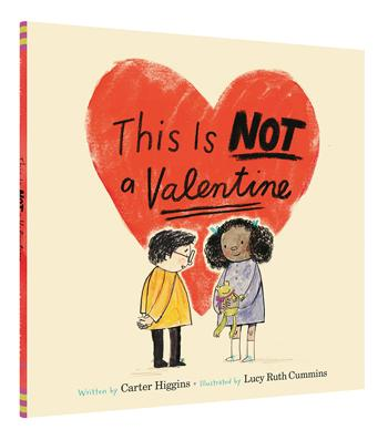 'This is Not a Valentine' Book | by Carter Higgins