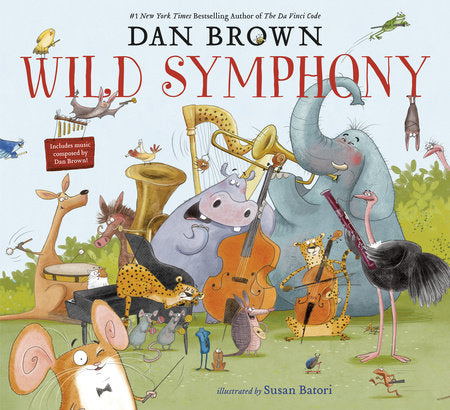 'Wild Symphony' Book | by Dan Brown