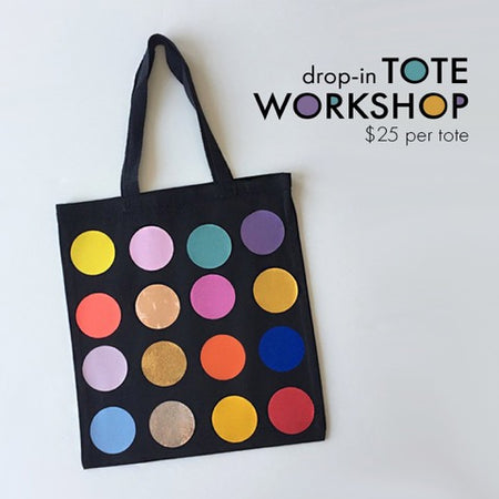 DROP IN Tote Workshop