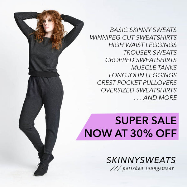 Skinny Sweats Sale Now at 30% off