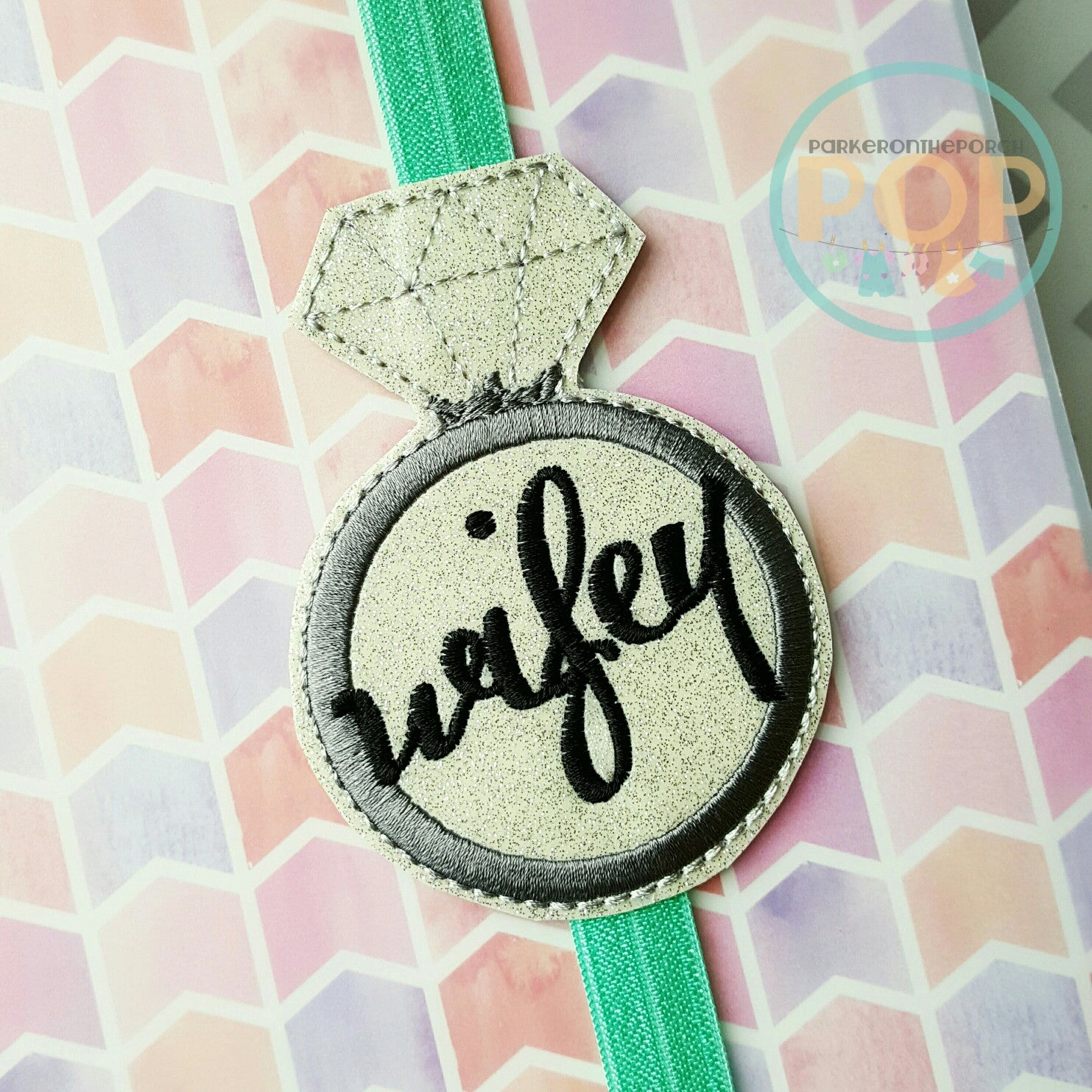 Digital Download - Planner Band - Wifey Bling - in the hoop machine embroidery ITH pattern