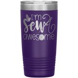 POP Swag- I'm Sew Awesome 20oz Tumbler - in the hoop machine embroidery ITH pattern