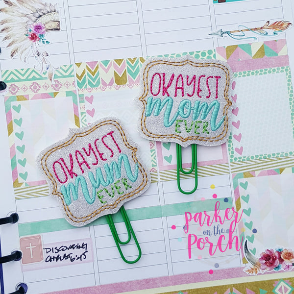 Digital Download- Okayest Mom - Mum Planner Clip - in the hoop machine embroidery ITH pattern