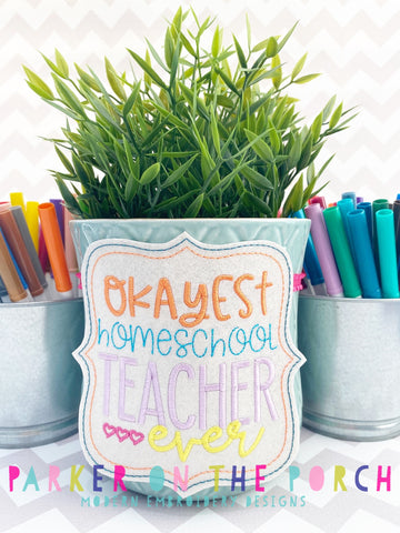 Digital Download- Okayest Homeschool Teacher Ever- BANNER