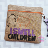 Digital Download - I Smell Children Zipper Bag - in the hoop machine embroidery ITH pattern