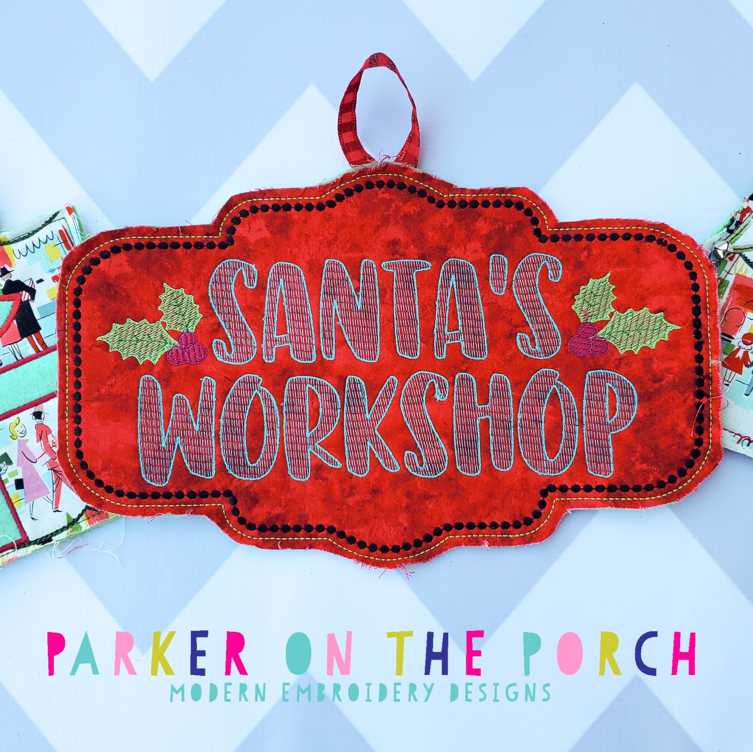 Digital Download- Santa's Workshop Sign Banner - in the hoop machine embroidery ITH pattern